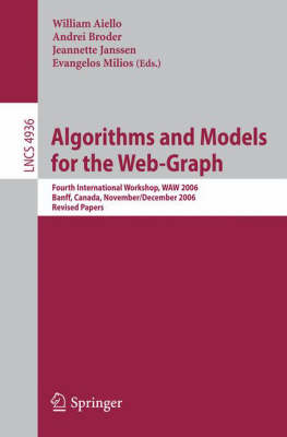Algorithms and Models for the Web-Graph: Fourth International Workshop, WAW 2006, Banff, Canada, November 30 - December 1, 2006, Revised Papers