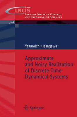 Approximate and Noisy Realization of Discrete-Time Dynamical Systems