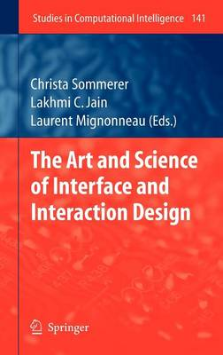 The Art and Science of Interface and Interaction Design (Vol. 1)