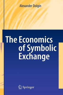 The Economics of Symbolic Exchange