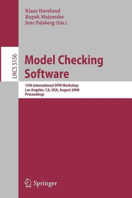 Model Checking Software: 15th International SPIN Workshop, Los Angeles, CA, USA, August 10-12, 2008, Proceedings