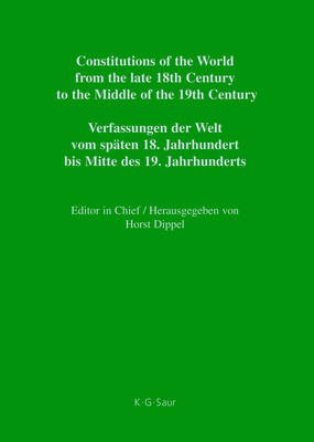Constitutional Documents of Belgium, Luxembourg and the Netherlands 1789-1848