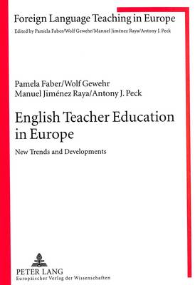 English Teacher Education in Europe: New Trends and Developments