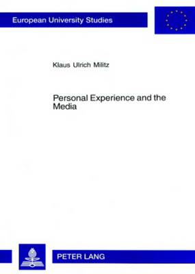 Personal Experience and the Media: Media Interplay in Rainer Werner Fassbinder's Work for Theatre, Cinema and Television