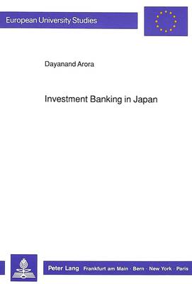 Investment Banking in Japan: Retrospect and Prospects