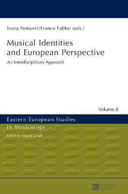 Musical Identities and European Perspective: An Interdisciplinary Approach