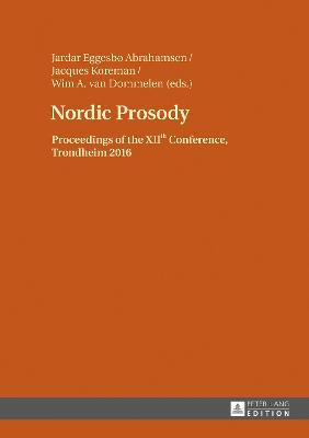 Nordic Prosody: Proceedings of the XIIth Conference, Trondheim 2016
