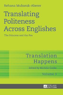 Translating Politeness Across Englishes: The Princess and the Pea