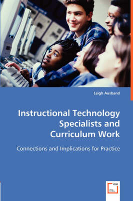 Instructional Technology Specialists and Curriculum Work