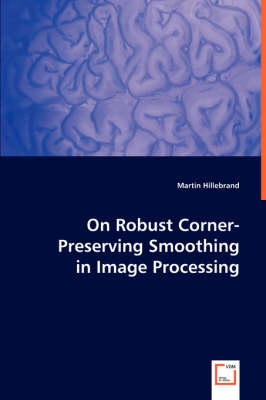 On Robust Corner-Preserving Smoothing in Image Processing