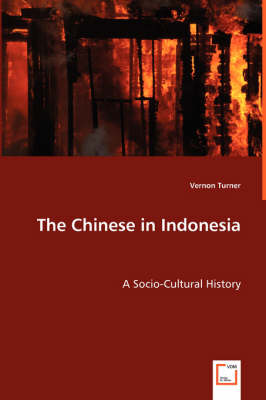 The Chinese in Indonesia - A Socio-Cultural History