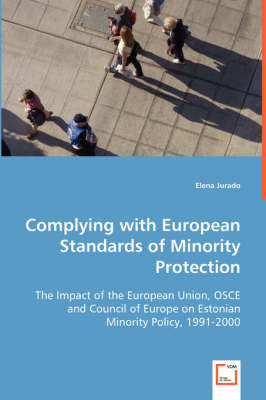 Complying with European Standards of Minority Protection