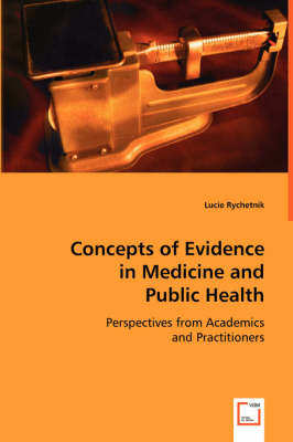 Concepts of Evidence in Medicine and Public Health