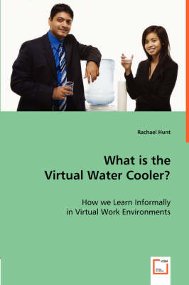 What Is the Virtual Water Cooler?