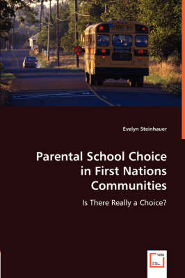 Parental School Choice in First Nations Communities