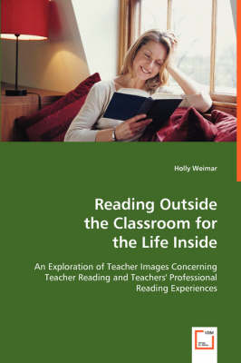 Reading Outside the Classroom for the Life Inside