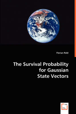 The Survival Probability for Gaussian State Vectors
