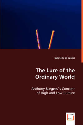 The Lure of the Ordinary World