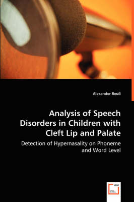 Analysis of Speech Disorders in Children with Cleft Lip and Palate