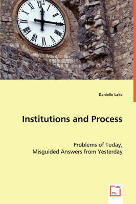 Institutions and Process