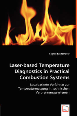 Laser-Based Temperature Diagnostics in Practical Combustion Systems