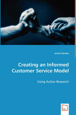 Creating an Informed Customer Service Model