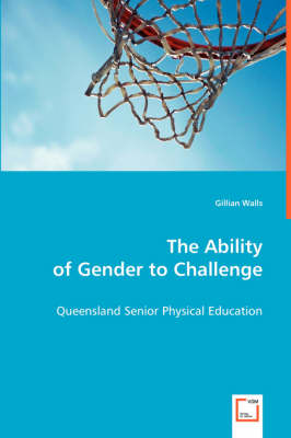 The Ability of Gender to Challenge