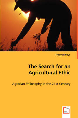 The Search for an Agricultural Ethic