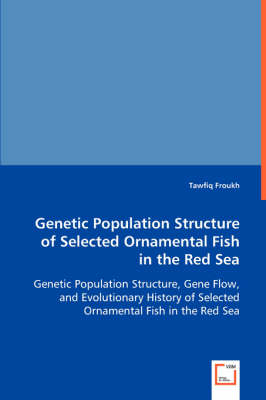 Genetic Population Structure of Selected Ornamental Fish in Red Sea