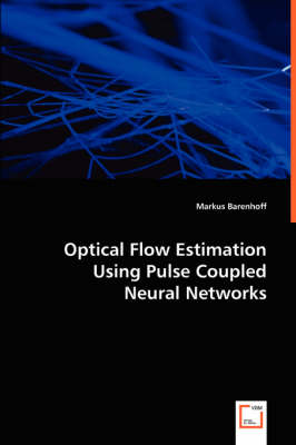 Optical Flow Estimation Using Pulse Coupled Neural Networks