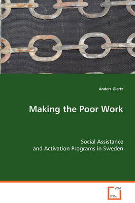 Making the Poor Work