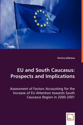Eu and South Caucasus: Prospects and Implications