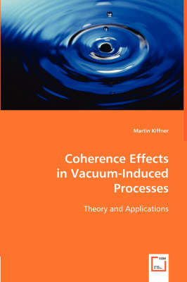 Coherence Effects in Vacuum-Induced Processes