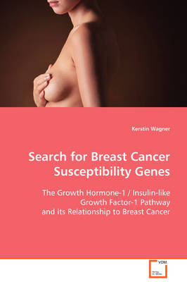 Search for Breast Cancer Susceptibility Genes