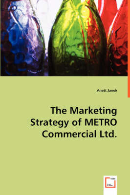 The Marketing Strategy of Metro Commercial Ltd.