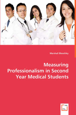 Measuring Professionalism in Second Year Medical Students