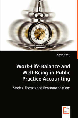 Work-Life Balance and Well-Being in Public Practice Accounting