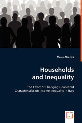 Households and Inequality: The Effect of Changing Household Characteristics on Income Inequality in Italy