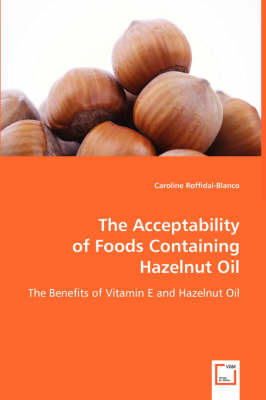 The Acceptability of Foods Containing Hazelnut Oil