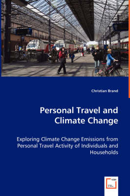 Personal Travel and Climate Change - Exploring Climate Change Emissions from Personal Travel Activity of Individuals and Households