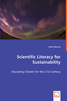 Scientific Literacy for Sustainability - Educating Citizens for the 21st Century