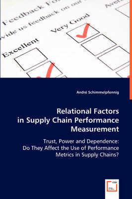 Relational Factors in Supply Chain Performance Measurement