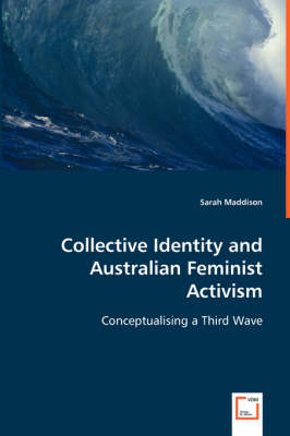 Collective Identity and Australian Feminist Activism
