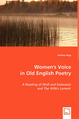 Women's Voice in Old English Poetry