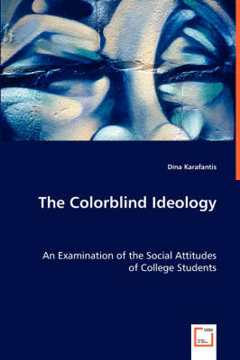 The Colorblind Ideology