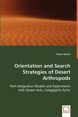 Orientation and Search Strategies of Desert Arthropods