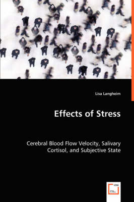 Effects of Stress - Cerebral Blood Flow Velocity, Salivary Cortisol, and Subjective State