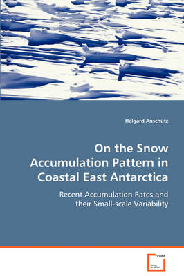 On the Snow Accumulation Pattern in Coastal East Antarctica