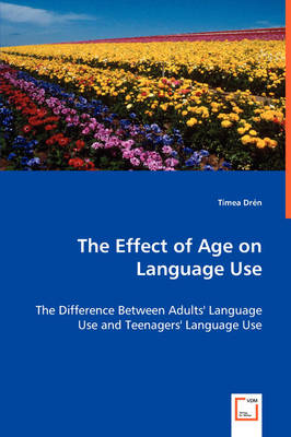 The Effect of Age on Language Use