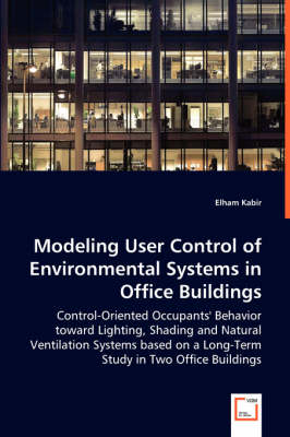 Modeling User Control of Environmental Systems in Office Buildings